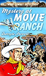 Mystery at Movie Ranch (Hollywood Cowboy Detectives)
