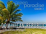Dominican Republic - Caribbean Treasure