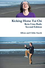 Kicking Horse Tai Chi Paperback