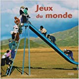 Image de Le Tour Du Monde: Jeux Du Monde (French Edition)