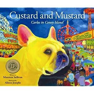 Custard and Mustard: Carlos in Coney Island Maureen Sullivan and Alison Josephs