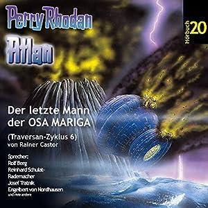 Atlan - Der letzte Mann der OSA MARIGA (Perry Rhodan Hörspiel 20, Traversan-Zyklus 6) Hörspiel