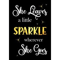 She Leaves a little Sparkle wherever She Goes: Lined Inspirational Quote Journal - Notebook for Women to Write In   120 Pages   7 x 10 Inches   Diary (Motivational Journals for Women)