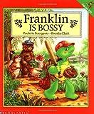 Franklin Is Bossy, Paulette Bourgeois, 0590477579