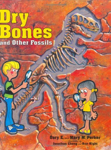 Dry Bones and Other Fossils: Amazon.es: Parker, Gary E ...