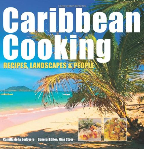 Search : Caribbean Cooking: Recipes, Landscapes and People