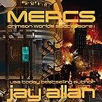 Mercs: Crimson Worlds Successors, Book 1 | Jay Allan