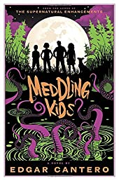 Meddling Kids: A Novel (A Blyton Summer Detective Club Adventure)