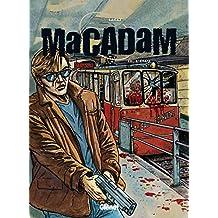 Macadam - Tome 03 : L'Etau (French Edition)