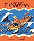 The Little Fisherman: Margaret Wise Brown and Dahlov Ipcar