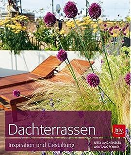 Moderne Dachgärten - Kreativ Und Individuell: Das Praxisbuch Zur ... Pflanzen Fur Dachbegrunung Dachgarten