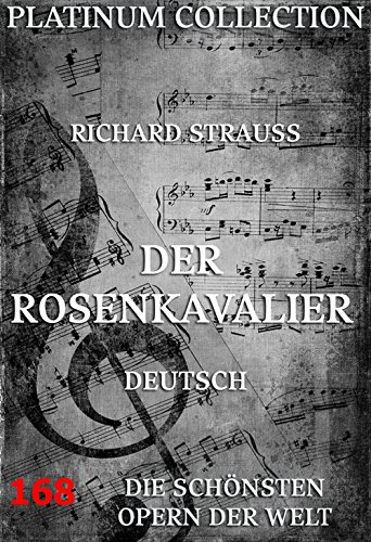 Der Rosenkavalier: Die  Opern der Welt (German Edition)