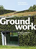 img - for Groundwork: Between Landscape and Architecture book / textbook / text book