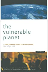 The Vulnerable Planet: A Short Economic History of the Environment (Cornerstone Books) Kindle Edition