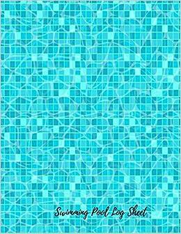 Swimming Pool Log Sheet: Swimming Pool Maintenance Log ...