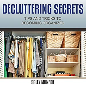 Decluttering Secrets Audiobook