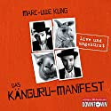 Das Känguru-Manifest Audiobook by Marc-Uwe Kling Narrated by Marc-Uwe Kling