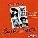 Das Känguru-Manifest: Live und ungekürzt | Marc-Uwe Kling
