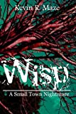 img - for Wisp: A Small Town Nightmare book / textbook / text book