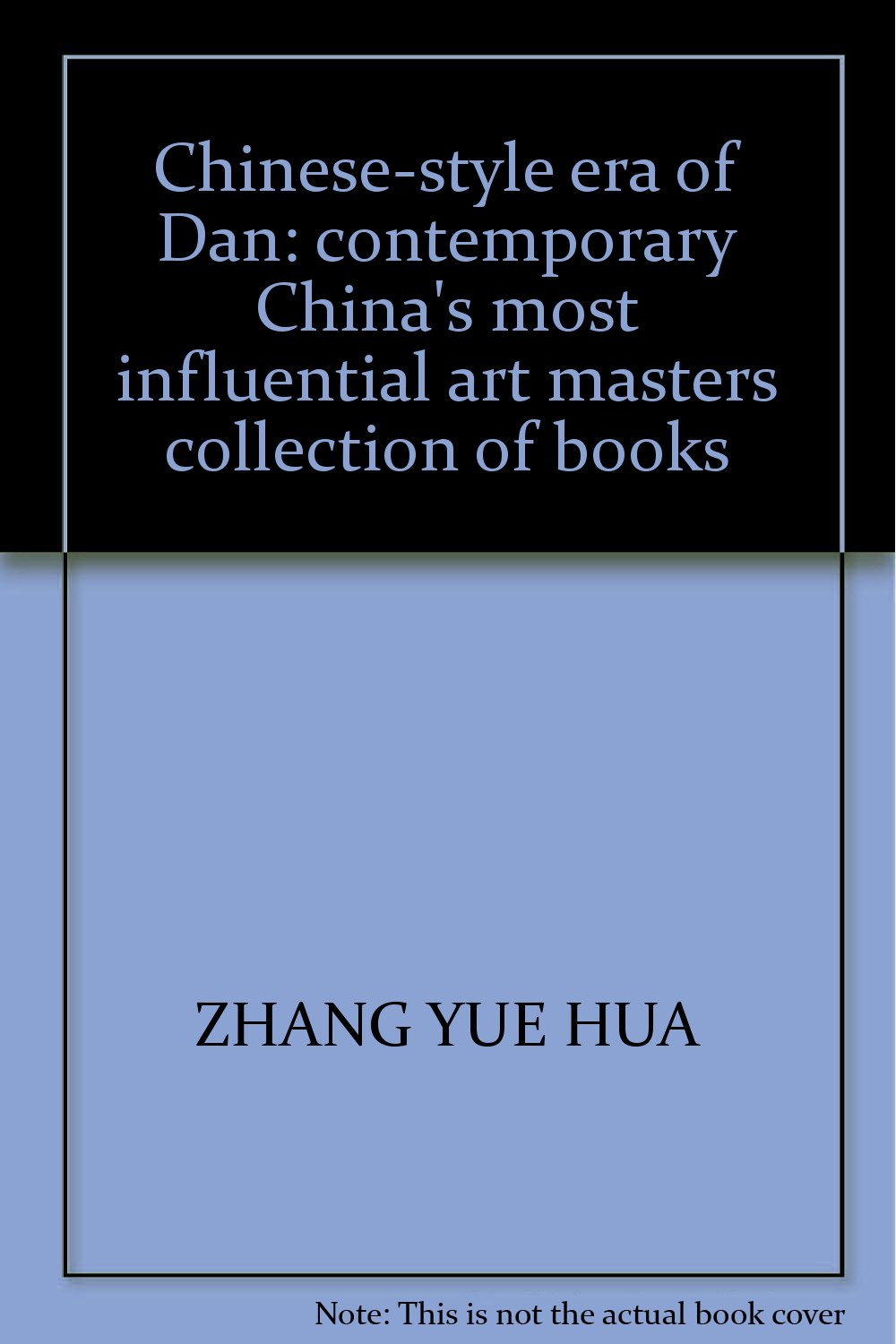Download Chinese-style era of Dan: contemporary China's most influential art masters collection of books pdf epub