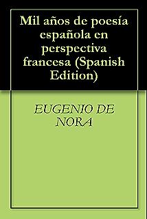 Mil años de poesía española en perspectiva francesa (Spanish Edition)