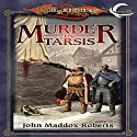Murder in Tarsis: Dragonlance Classics, Book 1 Audiobook by John Maddox Roberts Narrated by Donald Corren