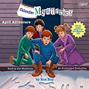April Adventure: Calendar Mysteries, Book 4 | Ron Roy