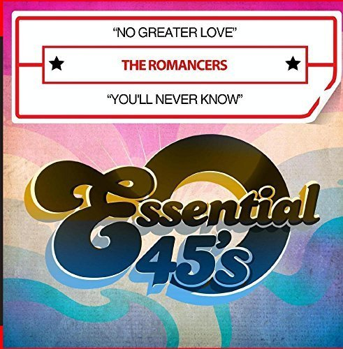 No Greater Love / You'll Never Know (Digital 45) by The Romancers (2015-12-03?
