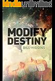 Modify Destiny (English Edition)