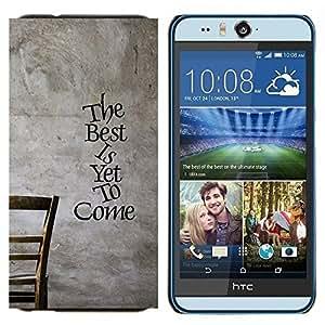 KLONGSHOP // Cubierta de piel con cierre a presión Shell trasero duro de goma Protección Caso - Lo mejor esta por venir - HTC Desire Eye M910x //