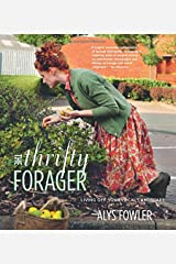 The Thrifty Forager: Living off your local landscape Paperback