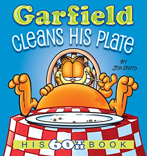 (Garfield Cleans His Plate: His 60th Book)