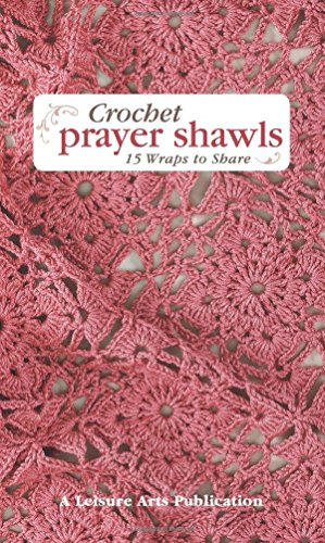 Crochet Prayer Shawls: 15 Wraps to Share by Susan White Sullivan (Editor) (1-Jun-2010) Spiral-bound
