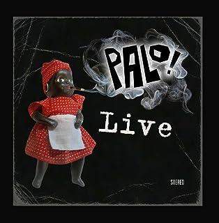 Palo! Live