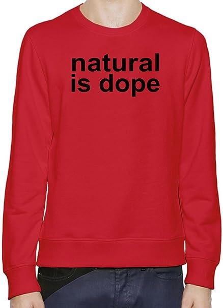 Natural Is Dope Slogan Hombres sudadera XX-Large: Amazon.es: Ropa y accesorios