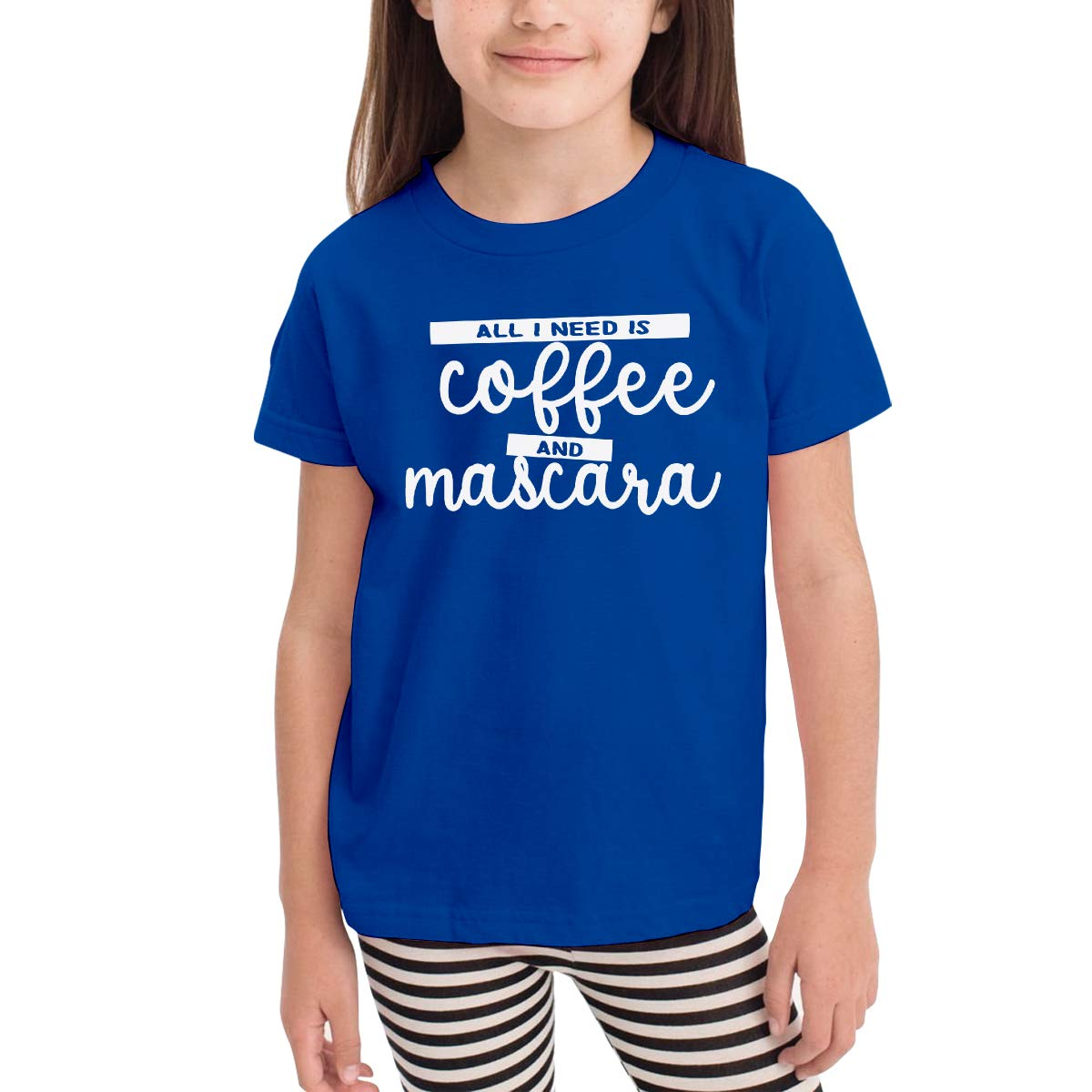 All I Need is Coffee and Mascara Childrens Cotton Blue Short Sleeve Girls Tee Shirt