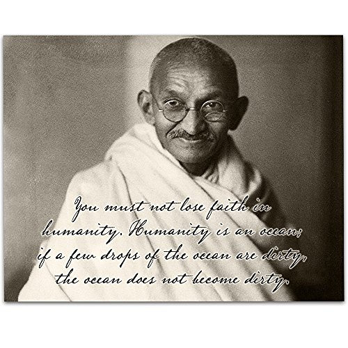 You Must Not Lose Faith in Humanity - Gandhi - 11x14 Unframed Art Print - Great Home Decor by Personalized Signs by Lone Star Art