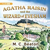Agatha Raisin and the Wizard of Evesham: An Agatha Raisin Mystery, Book 8 | M. C. Beaton