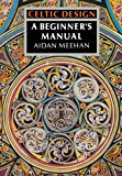 img - for Celtic Design: A Beginner's Manual book / textbook / text book