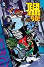 Teen Titans Go!: Truth, Justice, Pizza (Teen Titans Go! (2004-2008))