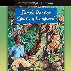 Jungle Doctor Spots a Leopard Audiobook
