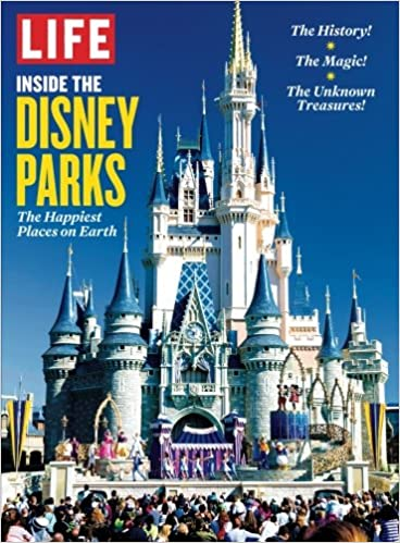 Life inside the disney parks the happiest places on earth the life inside the disney parks the happiest places on earth the editors of life 9781547841868 amazon books publicscrutiny Gallery