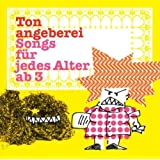 Tonangeberei-Songs für Jedes Alter Ab 3 by Various