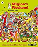 Migloo's Weekend (Search & Find Story Book)