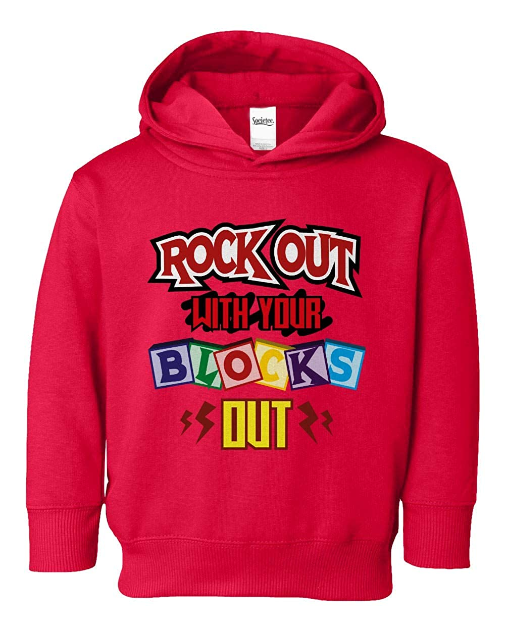 Societee Rock Out with Your Blocks Out Girls Boys Toddler Hooded Sweatshirt