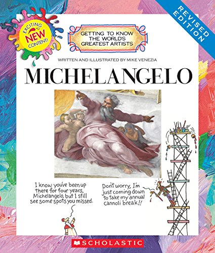 Michael Angelo For Kids (Michelangelo (Revised Edition) (Getting to Know the World's Greatest)