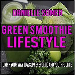 Green Smoothie Lifestyle