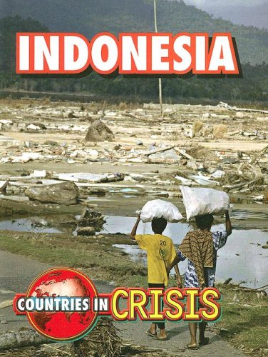 Read Online Indonesia (Countries in Crisis) pdf epub