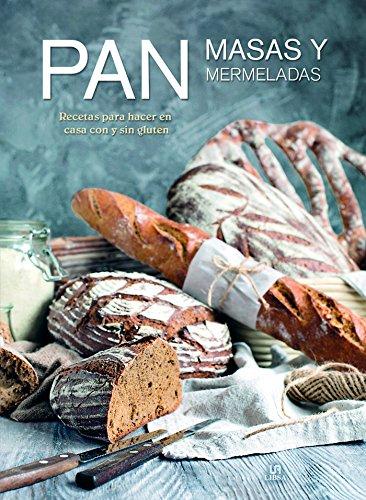 Pan, Masas y Mermeladas: Recetas para Hacer en Casa con y sin ...