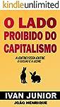 O lado proibido do Capitalismo